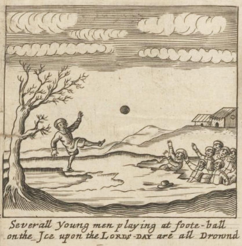 """図7.主の日に氷上でフットボールを行い、川に落ちる若者たち  一枚刷りの瓦版(""""Sabbath-Breaker"""", London, 1671 )の挿絵"""